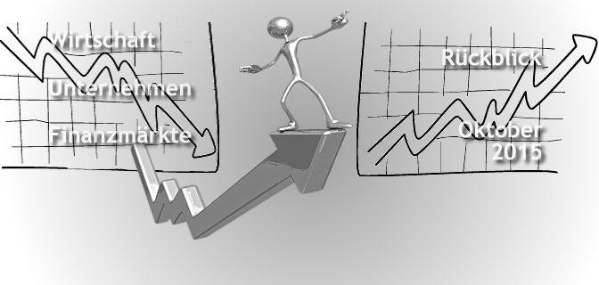 Wirtschaftsrückblick Oktober 2015