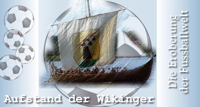 EM2016 Aufstand der Wikinger