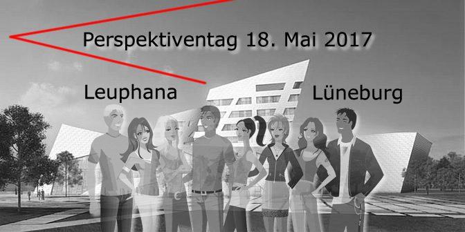 Perspektiventag Leuphana Lüneburg 18. Mai 2017