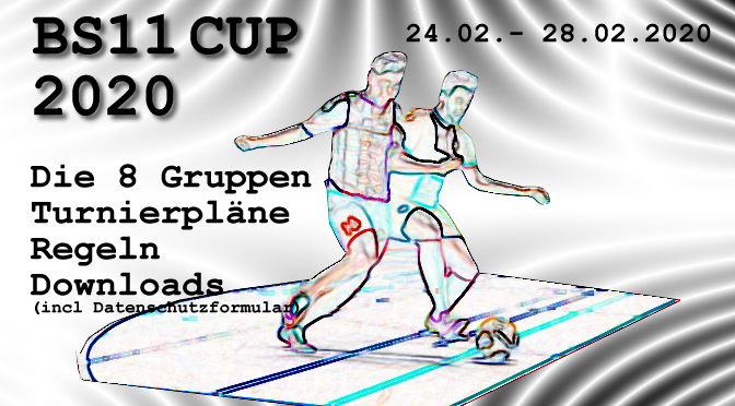 BS11 Cup 2020   Gruppeneinteilung & Turnierpläne